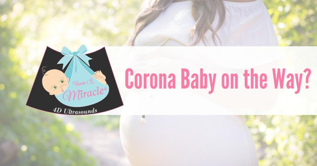 Corona Baby on the Way?